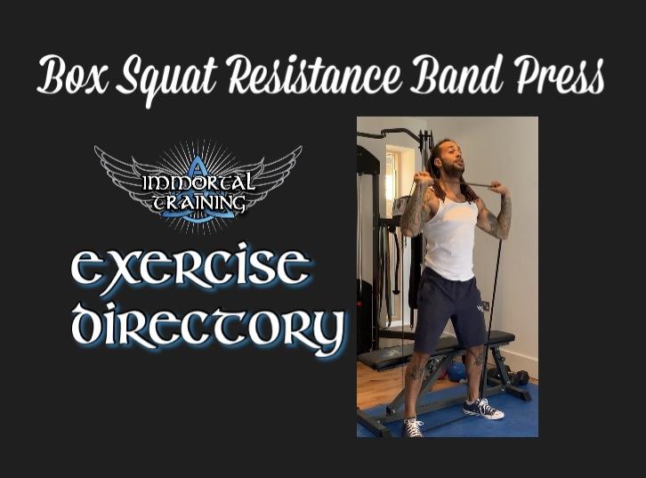 Box Squat Resistance Band Press