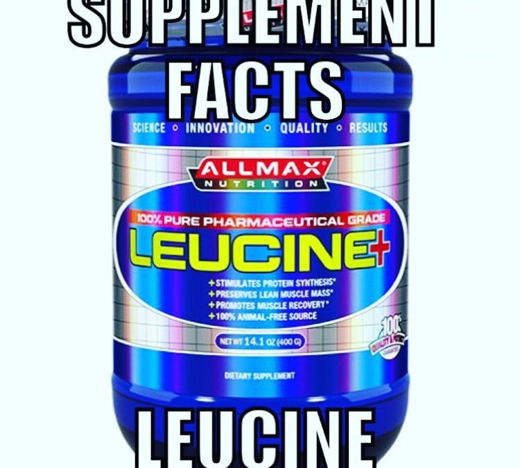 Supplement Facts: Leucine