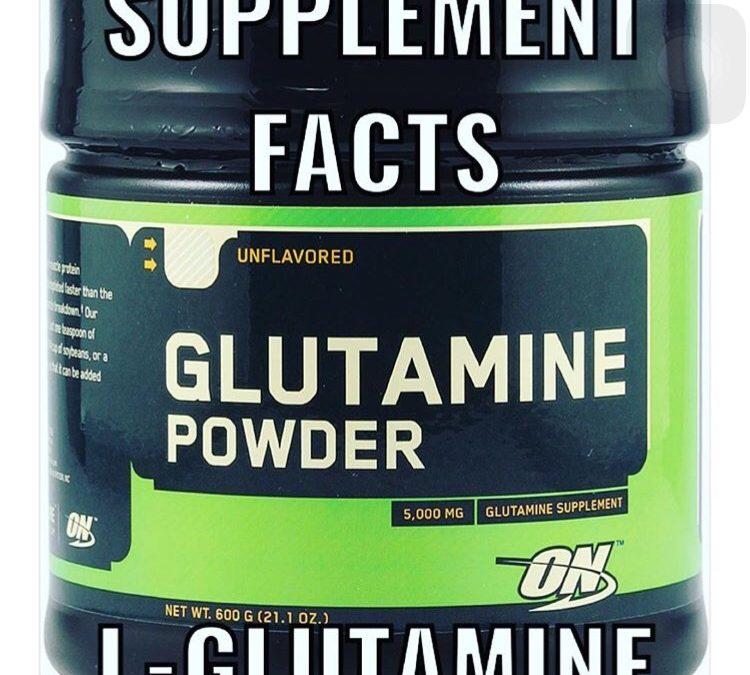 Supplement Facts – L-Glutamine