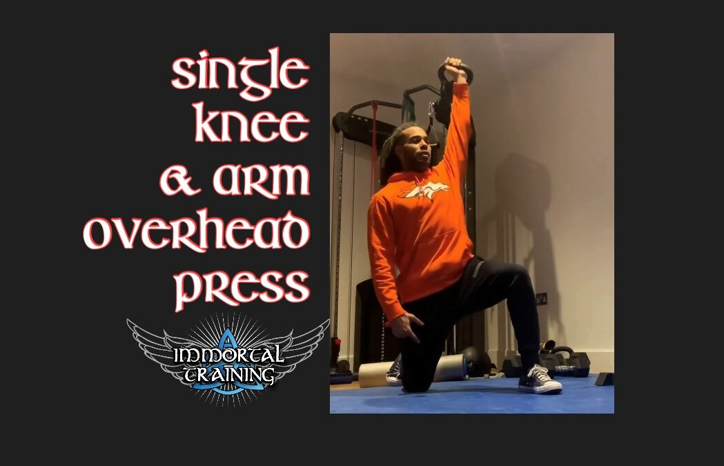 Single Knee & Arm Overhead Press