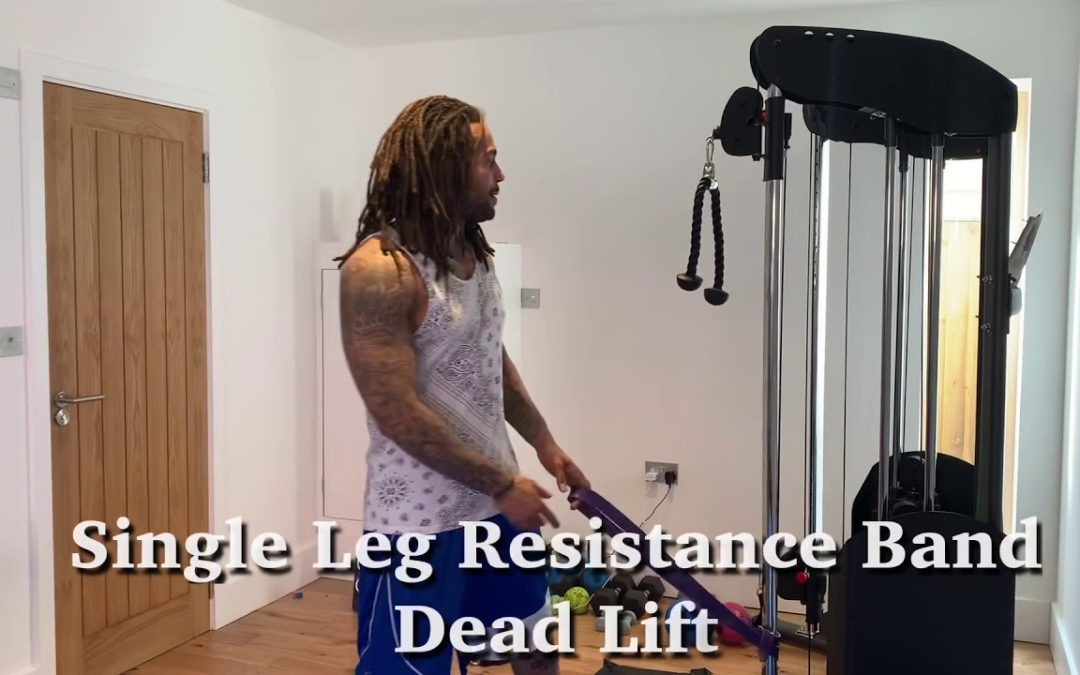 Single Leg & Arm Resistance Band Dead Lift